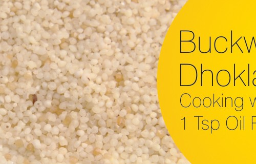 Buckwheat Dhoklas
