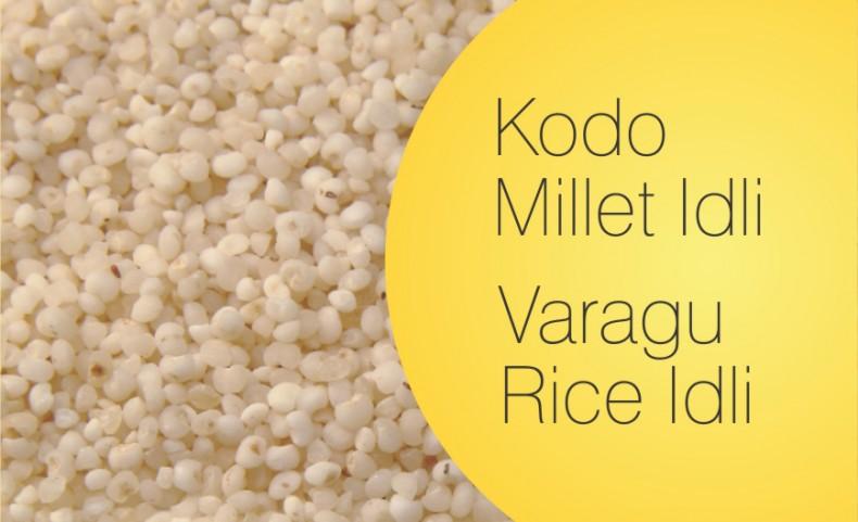 Koda Millet Idli Varagu rice Idly