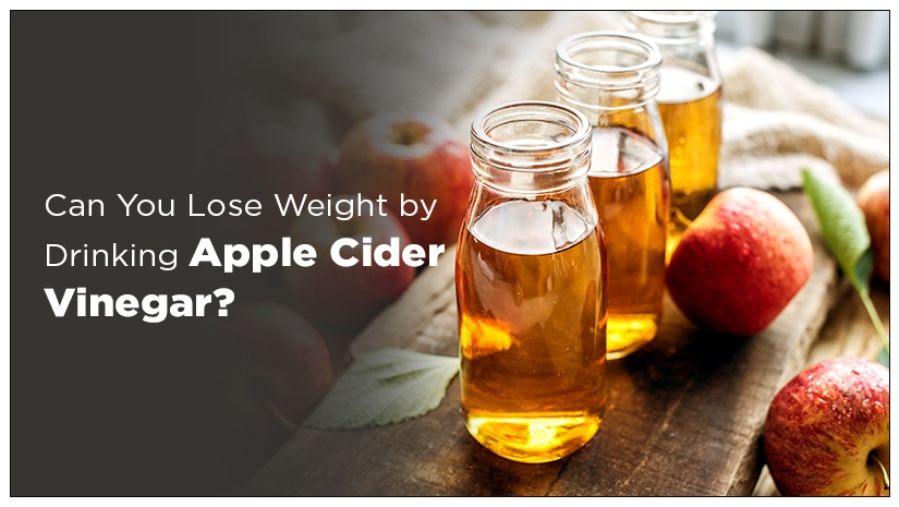 Can You Lose Weight by Drinking Apple Cider Vinegar?