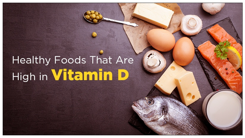 Healthy Foods That Are High in Vitamin D
