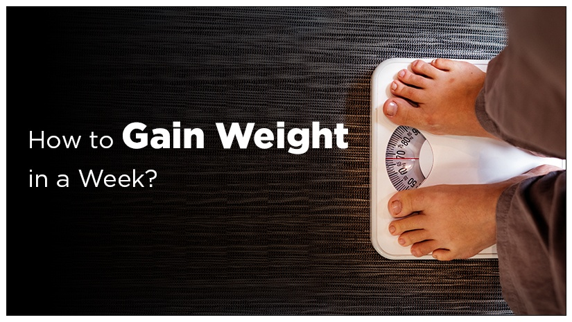 How-to-Gain-Weight-in-a-Week?