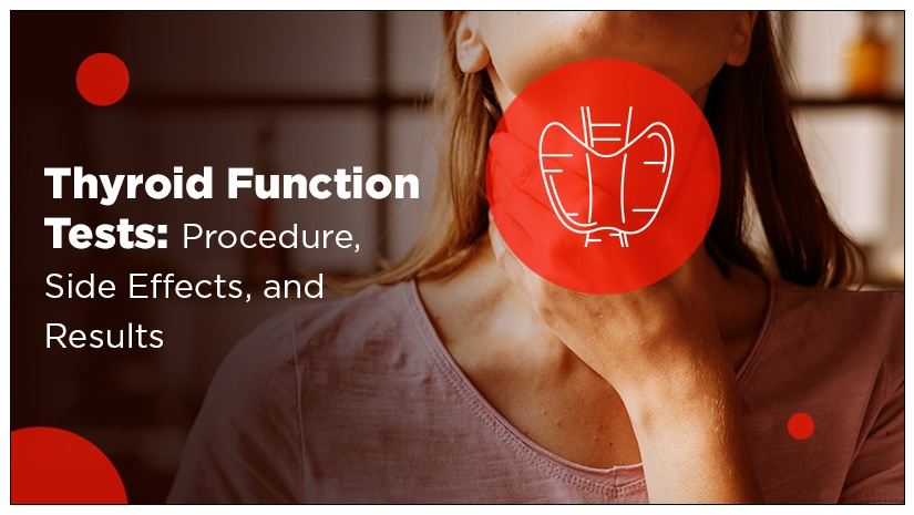 Thyroid-Function-Tests:-Procedure,-Side-Effects,-and-Results