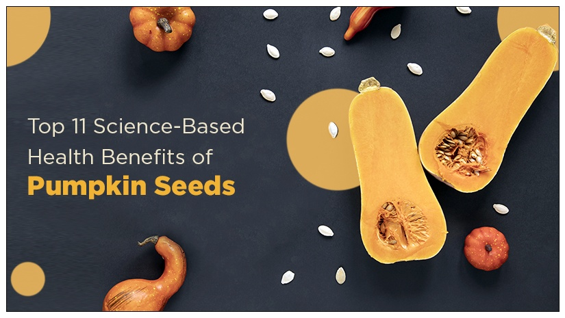 Top-11-Science-Based-Health-Benefits-of-Pumpkin-Seeds