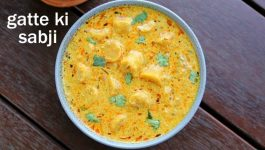 Must-try Besan Ke Gatte Recipe